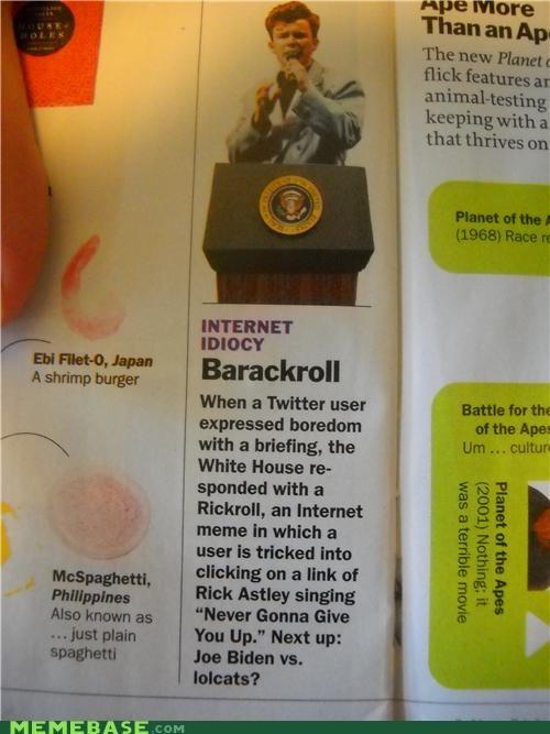 barackroll internet IRL magazines Memes president rick roll time - 5069577472