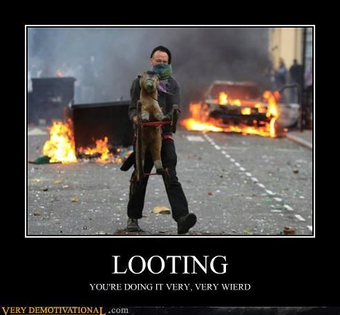 hilarious,London,looting,riots,strange,weird,wtf