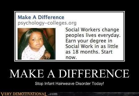 difference disorder hairweave hilarious infant Sad