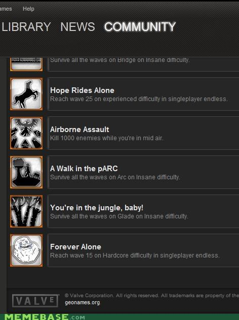 achievement,forever alone,steam,valve