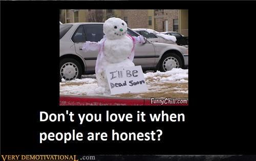 Honest Snowmen