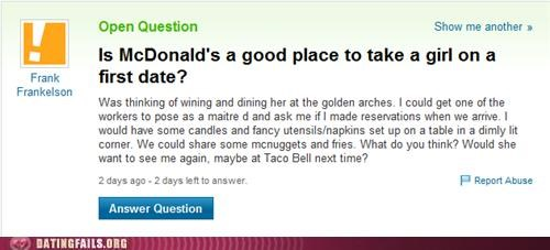 cheap,first date,McDonald's,We Are Dating,yahoo answers