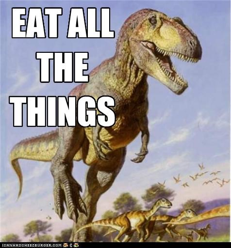 all the things dinosaurs eat historic lols hungry t rex - 5074413568