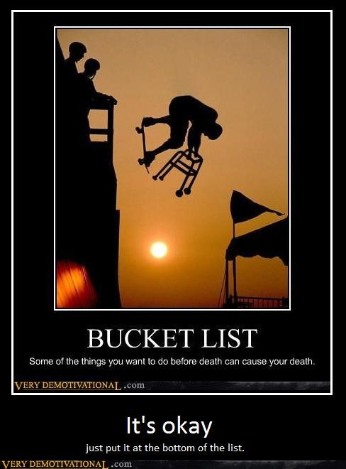 bucket list Death good idea hilarious