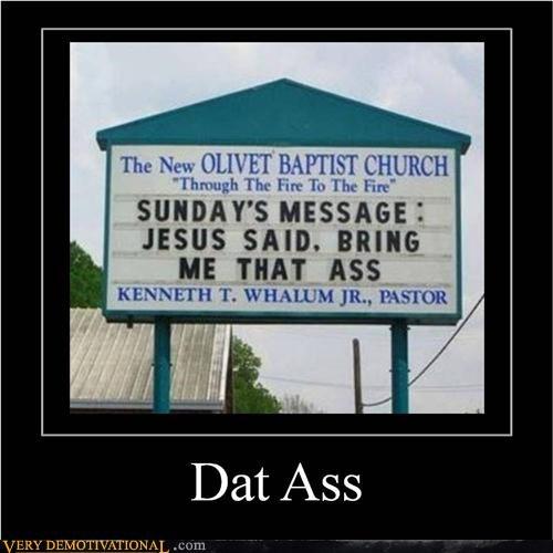 church dat ass hilarious jesus sign - 5075796992