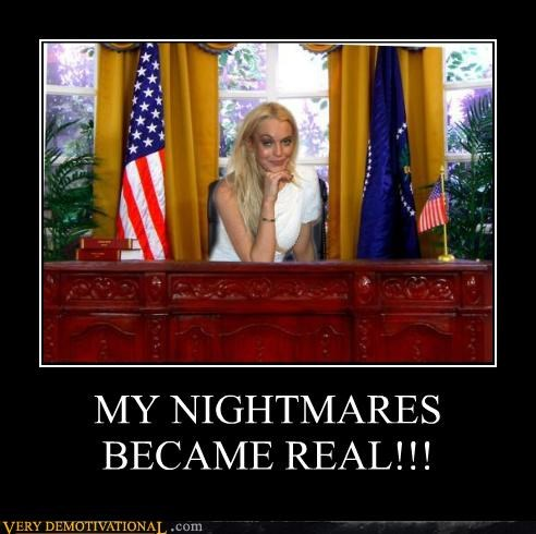 lindsey lohan,president,scary,Terrifying