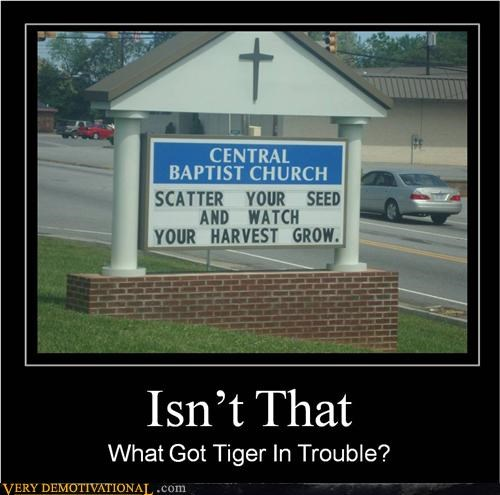 church,hilarious,in trouble,sign,Tiger Woods
