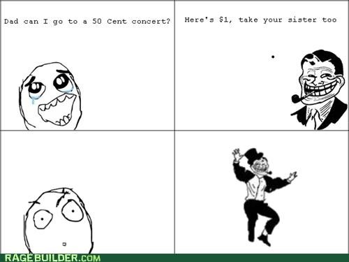 50 cent,concert,is he still relevant,Rage Comics,troll dad