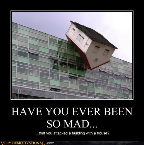 building Have You Ever hilarious house mad - 5076754688