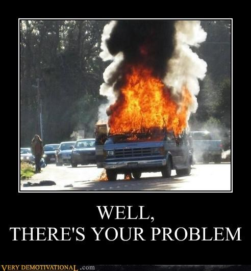 bad idea,car,fire,hilarious,problem,van,wtf