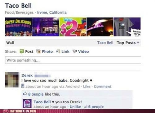 facebook goodnight taco bell We Are Dating - 5076960512
