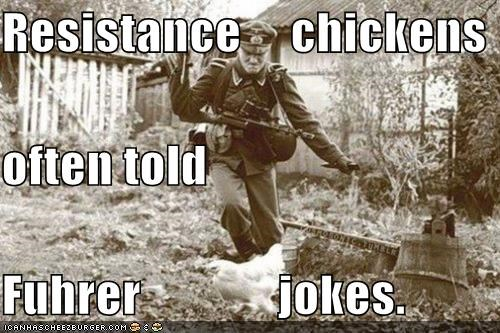 anti joke chicken chickens fuhrer germans historic lols jokes nazis wat - 5079282176