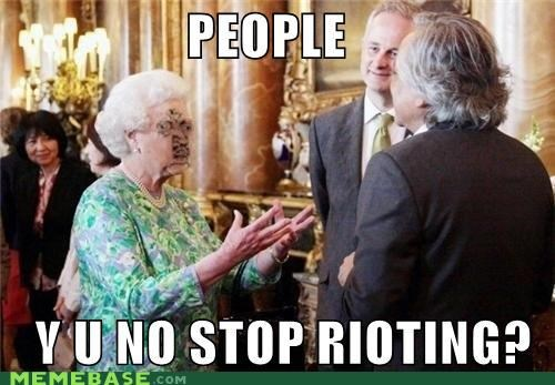 england London monarchy riot Y U No Guy - 5080146944