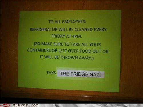 breakroom,clean up,cleaning,fridge nazi,refrigerator,sign
