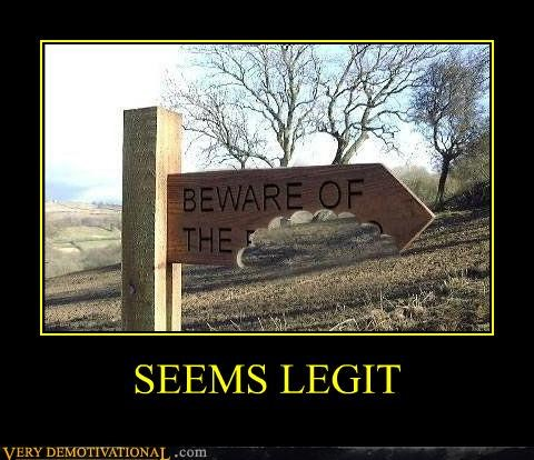 beware hilarious seems legit sign - 5080840192