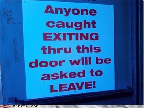 exit leaving not an exit sign - 5081763328