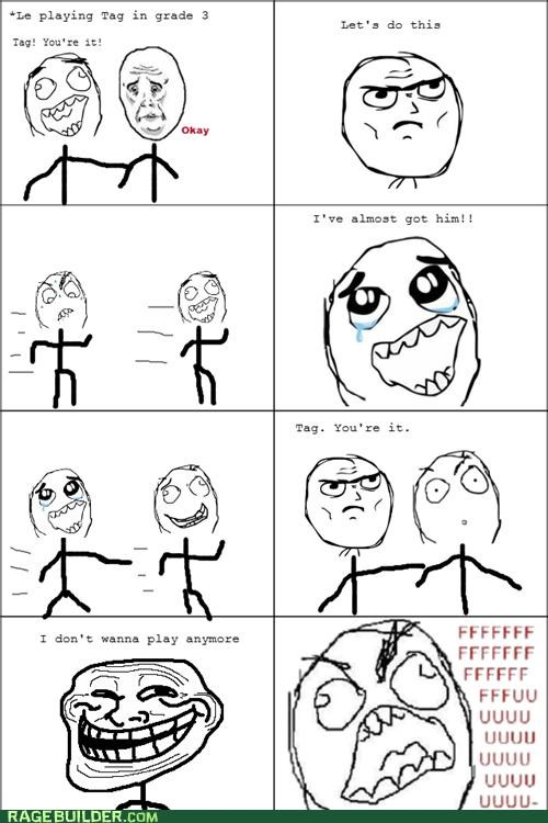 i quit Okay Rage Comics rude tag youre-it - 5082529024