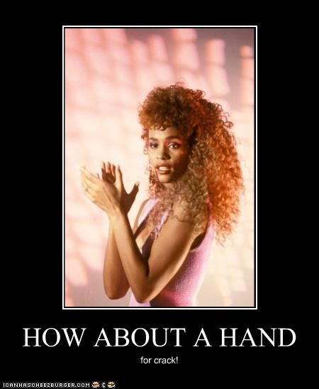 celeb,demotivational,funny,Music,whitney houston