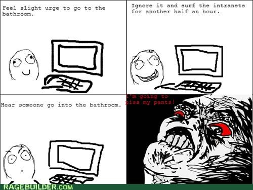 bathroom,ignore,internet,peetimes,procrastination,Rage Comics
