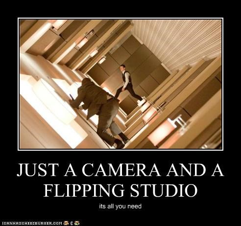 JUST A CAMERA AND A FLIPPING STUDIO