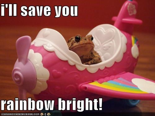 i'll save you rainbow bright!