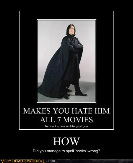 books,Harry Potter,hilarious,snape,wtf