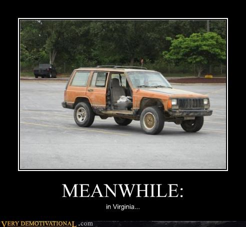 hilarious jeep Meanwhile virginia wtf - 5090945792