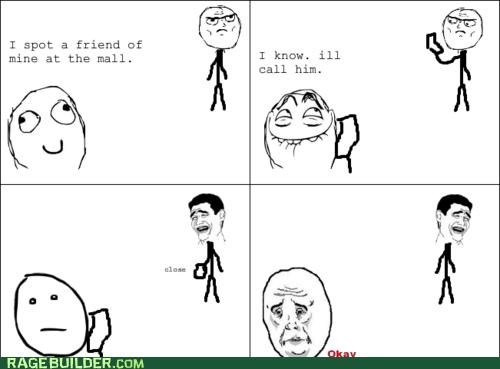 call friend ignored Okay Rage Comics Sad - 5091171584