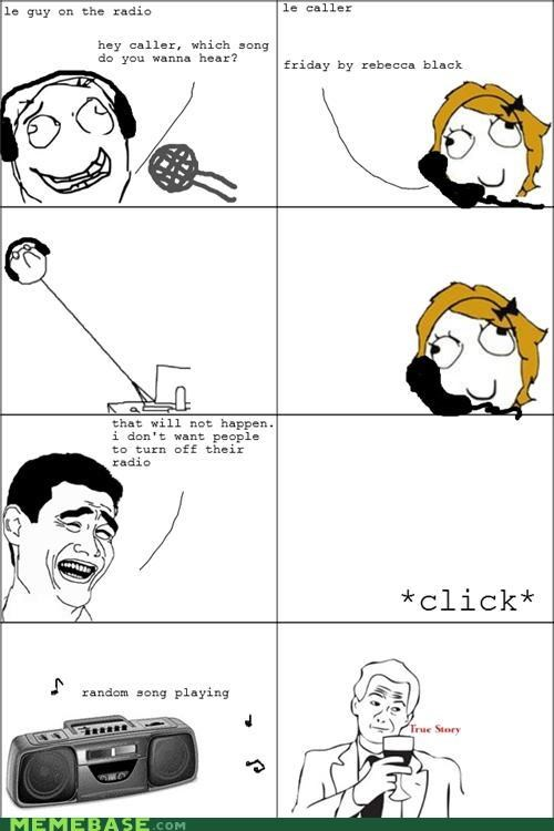 FRIDAY,radio,Rage Comics,Rebecca Black,wtf