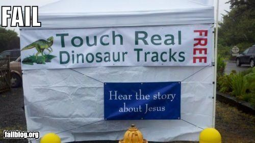 confusing,dinosaurs,failboat,g rated,religion,signs