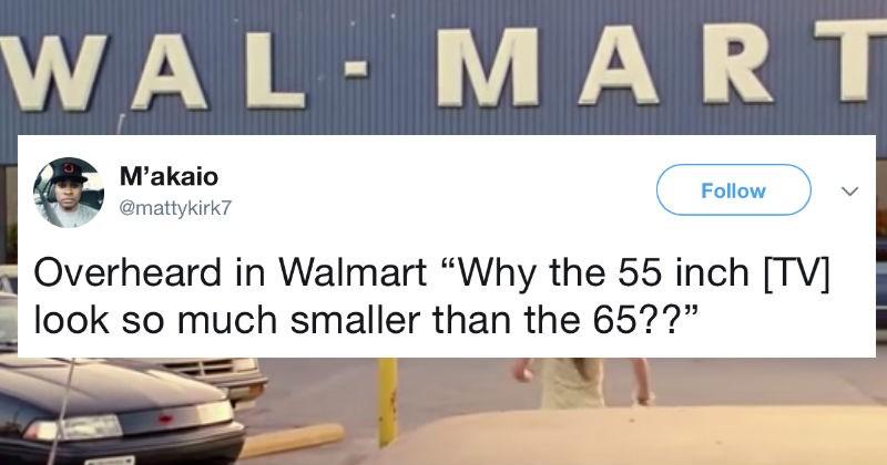 twitter overheard FAIL Walmart funny - 5091845
