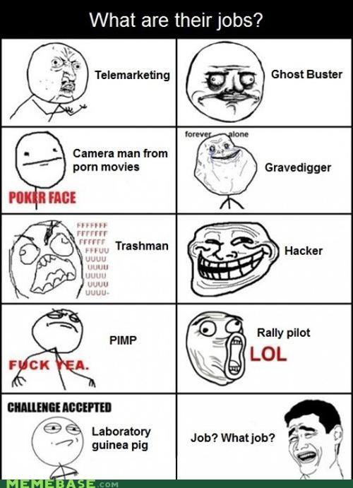 jacker jobs Memes trashman troll - 5092233984