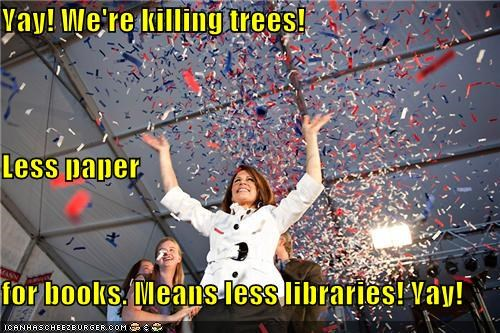celebration,confetti,libraries,Michele Bachmann,paper,politicians,Pundit Kitchen,trees,yay
