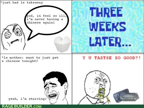 chinese food ill Rage Comics take away takeout taste