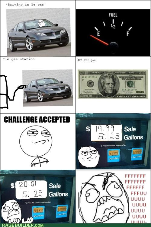Challenge Accepted,gas,money,Rage Comics