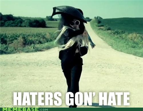 haters,lady gaga,Memes,Music,walking