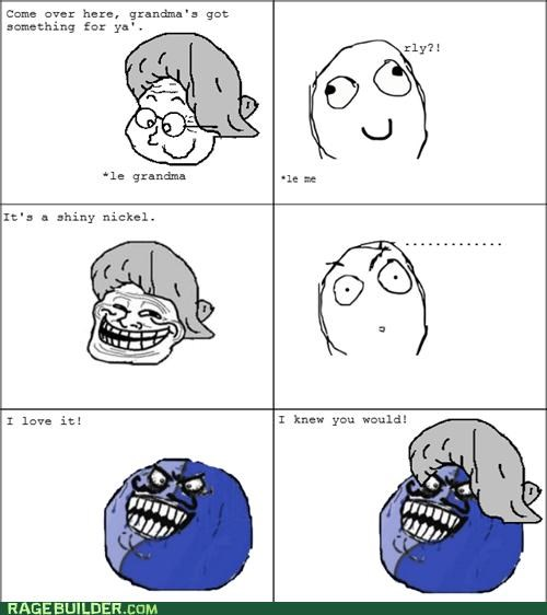 grandma,i lied,money,Rage Comics,troll