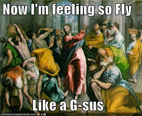 dancing,fly,historic lols,jesus,like a g6,lyrics,Music,Songs
