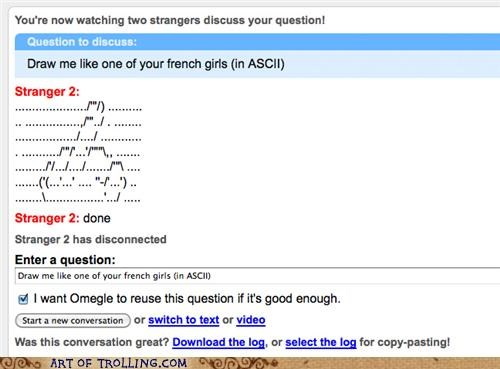 ascii art french girls Omegle spymode - 5097980416