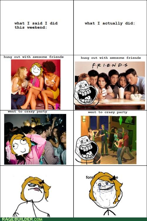 expectations,forever alone,Rage Comics,reality,Sad