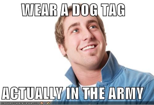 army,bros,dog tag,misunderstood mitch