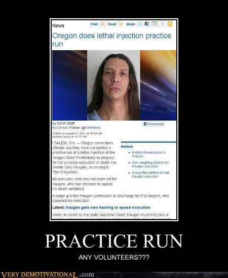 death sentence,lethal injection,practice run,Terrifying,wtf
