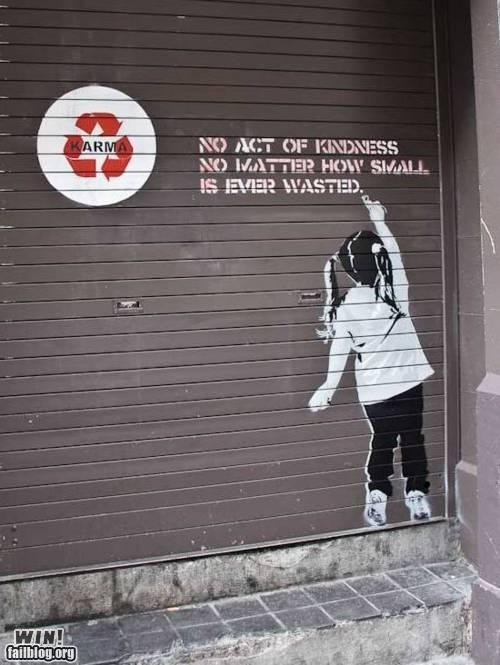 graffiti,hacked irl,karma,life lessons,positive,wisdom