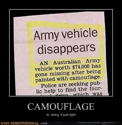army camouflage woo hoo you are doing right