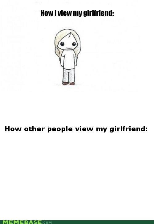 forever alone girlfriend How People View Me invisible not real - 5103380736