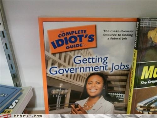 federal government idiot job hunt public sector - 5106894592
