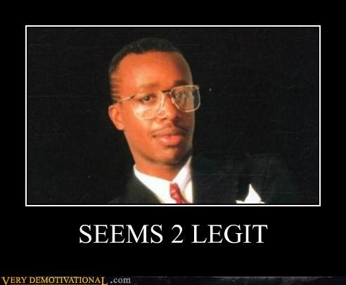 2 legit hilarious mc hammer seems legit to quit - 5108754432