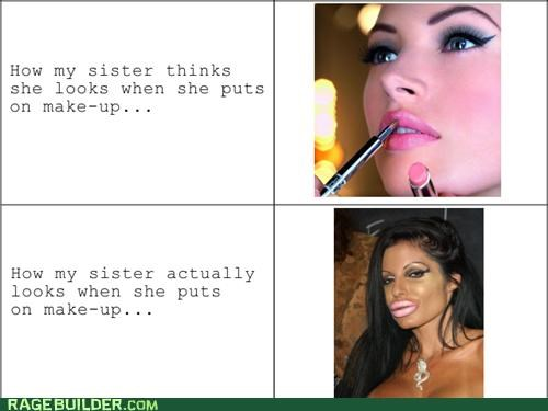 hot,make up,not,Rage Comics,sister