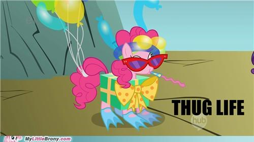 Like a Boss Party pinkie pie thug life TV - 5117388032
