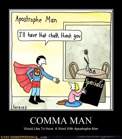 comma demotivational grammar language punctuation superheros - 5117586432